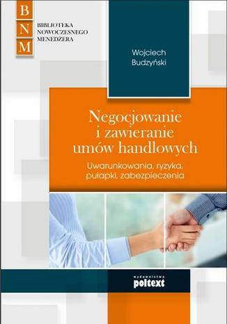 Okładka książki Negocjowanie i zawieranie umów handlowych