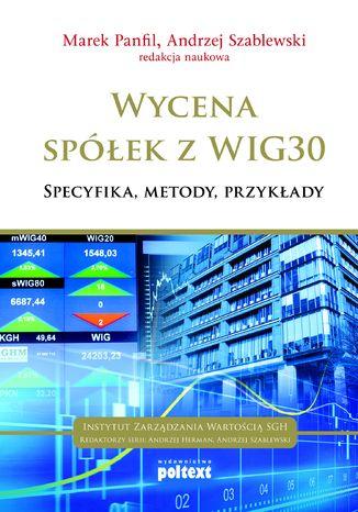 Okładka książki/ebooka Wycena spółek z WIG 30