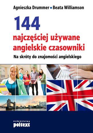 Okładka książki/ebooka 144 najczęściej używane angielskie czasowniki