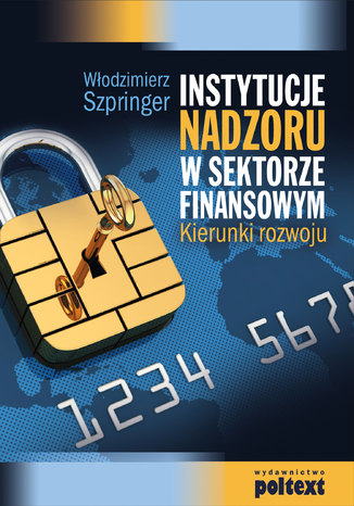 Okładka książki Instytucje nadzoru w sektorze finansowym