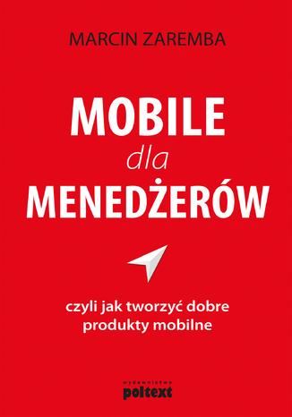 Okładka książki/ebooka Mobile dla menedżerów