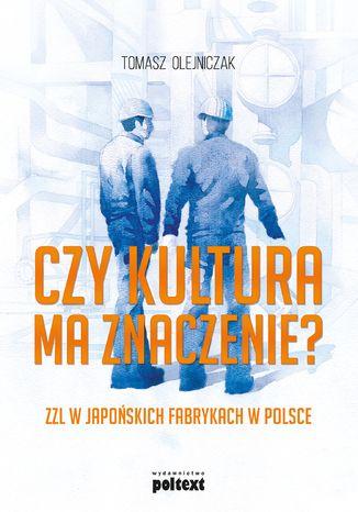 Czy kultura ma znaczenie? ZZL w japońskich fabrykach w Polsce