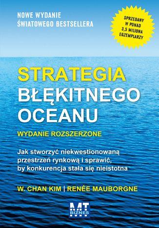 Okładka książki Strategia błękitnego oceanu wydanie rozszerzone