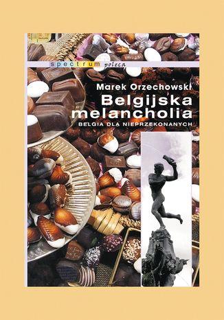 Okładka książki/ebooka Belgijska melancholia