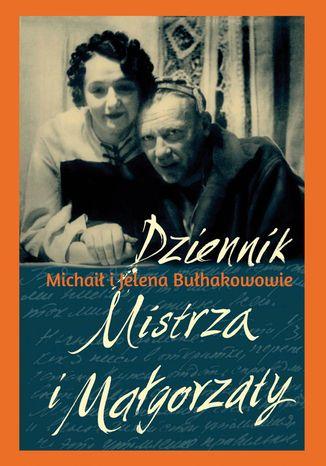 Okładka książki Dziennik Mistrza i Małgorzaty