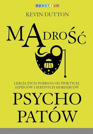 Okładka książki/ebooka Mądrość psychopatów