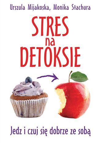 Okładka książki Stres na detoksie