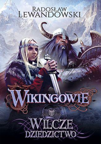 Okładka książki/ebooka Wikingowie. Wilcze dziedzictwo