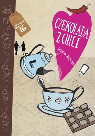 Okładka książki/ebooka Czekolada z chili