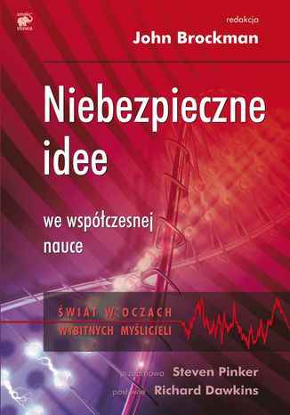 Okładka książki Niebezpieczne idee we współczesnej nauce