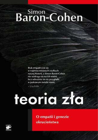 Okładka książki Teoria zła. O empatii i genezie okrucieństwa