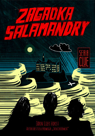 Ebook CLUE (Tom 1). Zagadka salamandry