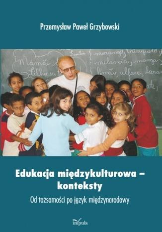 Okładka książki Edukacja międzykulturowa- konteksty
