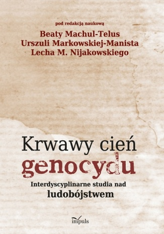 Okładka książki Krwawy cień genocydu