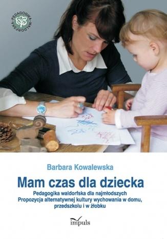 Okładka książki/ebooka Mam czas dla dziecka