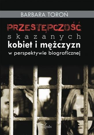 Okładka książki/ebooka Przestępczość skaazanych kobiet