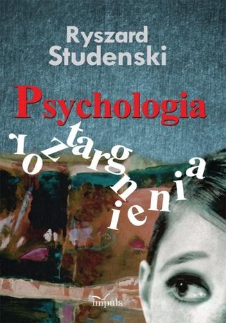 Okładka książki/ebooka Psychologia roztargnienia