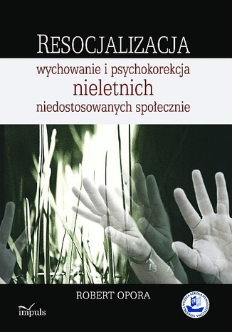 Okładka książki/ebooka Resocjalizacja (OPORA)