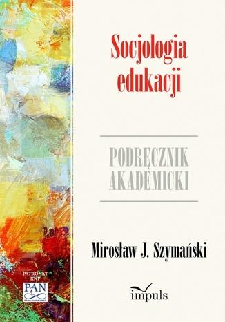 Okładka książki/ebooka Socjologia edukacji