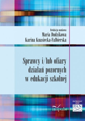 Okładka książki/ebooka Sprawcy i/lub ofiary działań pozornych