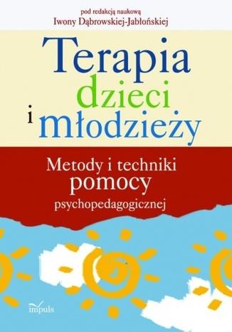 Okładka książki/ebooka Terapia dzieci i młodzieży