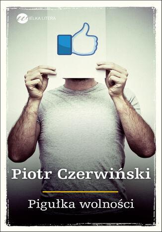 Okładka książki/ebooka Pigułka wolności