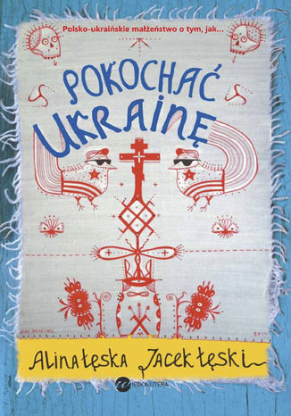 Okładka książki Pokochać Ukrainę