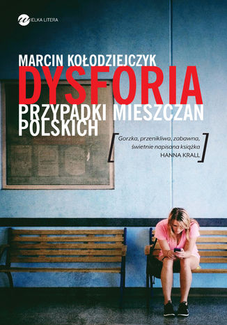 Okładka książki/ebooka Dysforia. Przypadki mieszczan polskich