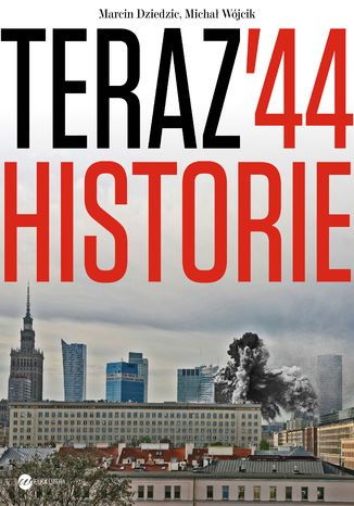 Okładka książki Teraz 44. Historie
