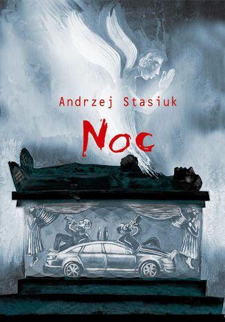 Okładka książki Noc czyli słowiańsko-germańska tragifarsa medyczna