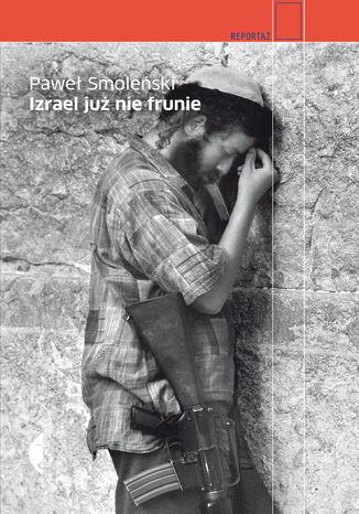 Okładka książki/ebooka Izrael już nie frunie