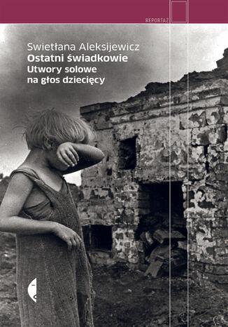 Okładka książki Ostatni świadkowie