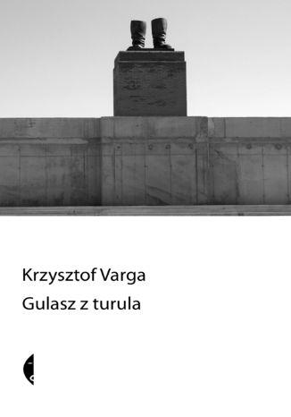 Okładka książki/ebooka Gulasz z turula