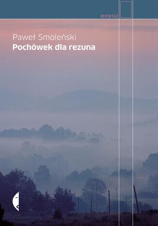 Okładka książki/ebooka Pochówek dla rezuna