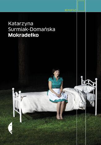 Okładka książki/ebooka Mokradełko