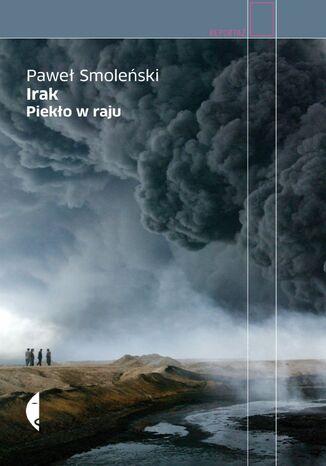 Okładka książki Irak. Piekło w raju