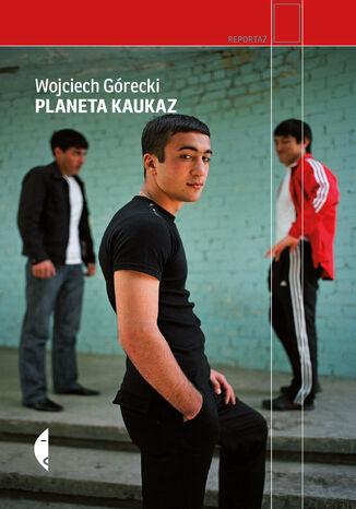 Okładka książki Planeta Kaukaz