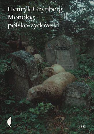 Okładka książki Monolog polsko żydowski