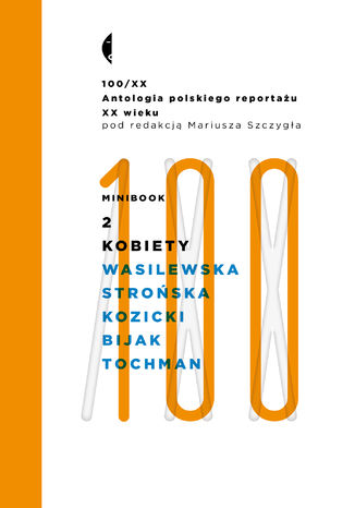 Okładka:Minibook 2. Kobiety. Antologia 100/XX