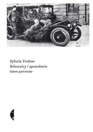 Okładka książki/ebooka Bolszewicy i apostołowie. Osiem portretów