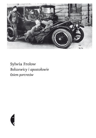 Okładka książki Bolszewicy i apostołowie. Osiem portretów
