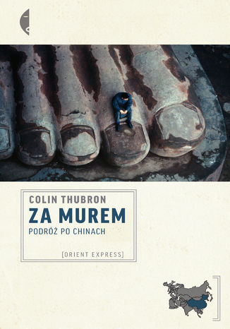 Okładka książki Za Murem. Podróż po Chinach