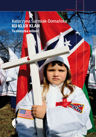 Okładka książki/ebooka Ku Klux Klan. Tu mieszka miłość