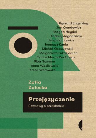 Okładka książki/ebooka Przejęzyczenie. Rozmowy o przekładzie