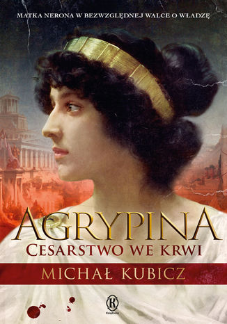 Okładka książki/ebooka Agrypina. Cesartwo we krwi
