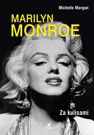 Okładka książki Marilyn Monroe. Za kulisami