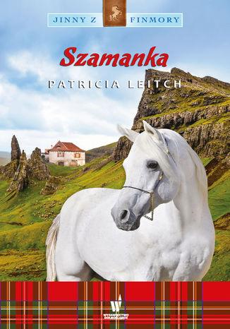 Okładka książki Jinny z Finmory (Tom 7). Szamanka