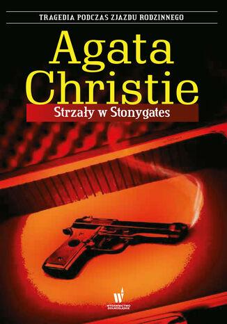Okładka książki Strzały w Stonygates