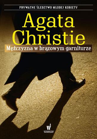 Okładka książki/ebooka Mężczyzna w brązowym garniturze