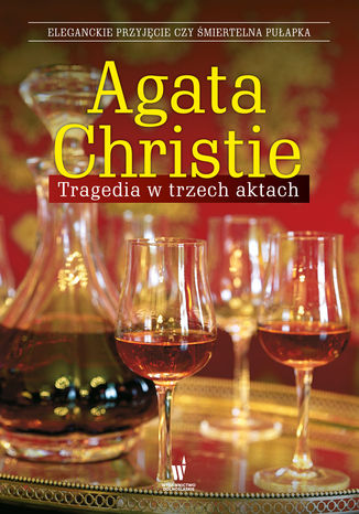 Okładka książki Tragedia w trzech aktach